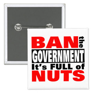 Ban The GOVERNMENT Pin
