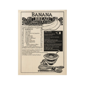Banana Bread Recipe Wood Poster