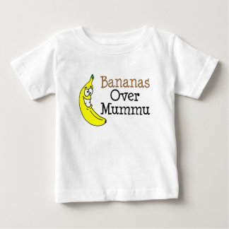 Bananas Over Mummu Baby T-Shirt