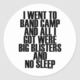 Band Camp Blisters Round Sticker