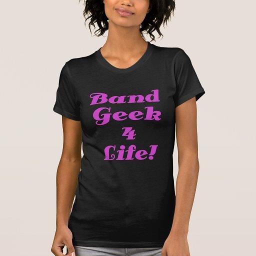 Band Geek 4 Life T-shirts