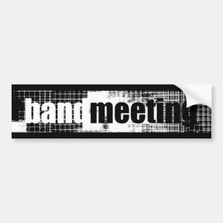 band meeting bumper sticker