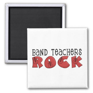 Band Teachers Rock Tshirts and Gifts Magnet