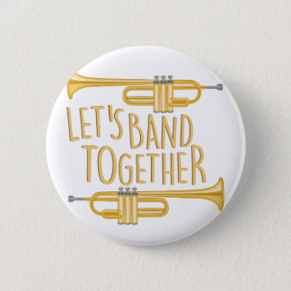 Band Together 6 Cm Round Badge