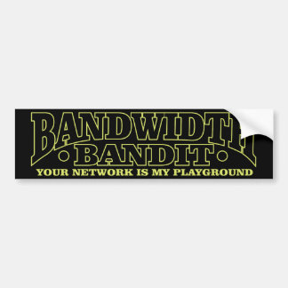 Bandwidth Bandit Bumper Sticker