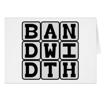 Bandwidth Data Transfer Rate Greeting Cards
