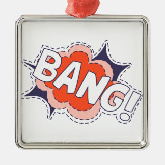 Bang Bright Metal Ornament