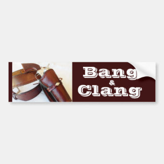 Bang & Clang Cowboy Action Shooting Bumper Sticker