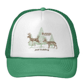 Bang! Just Kidding! Hunting Humor Cap
