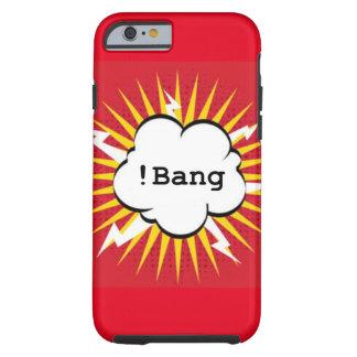 ! = Bang Tough iPhone 6 Case