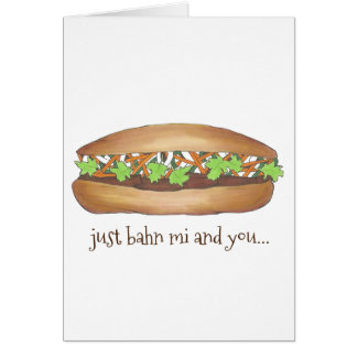 Banh Mi (Between Me) and You Vietnamese Sandwich Card