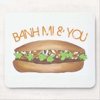 Banh Mi & You Pork Sandwich Vietnamese Food Foodie Mouse Pad