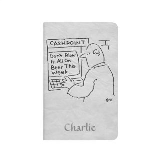 """Bank Cashpoint Says """"Don't blow it all on beer"""" Journal"""