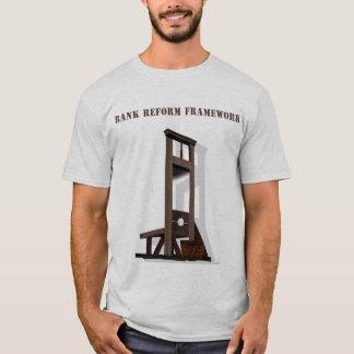 Bank Reform Framework T shirt, Guillotine Frame.. T-Shirt