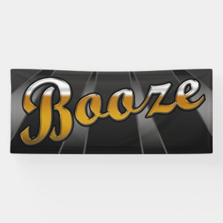 BANNER BOOZE  - 2.5'x6'