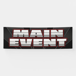 BANNER MAIN EVENT  - 2.5'x8'
