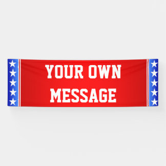 BANNER YOUR OWN MESSAGE - 2.5'x8'