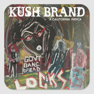 BANNING OF THE DREAD KUSH BRAND SQUARE STICKER
