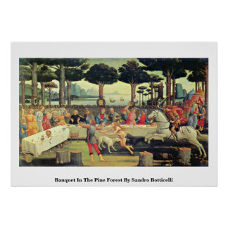 Banquet In The Pine Forest By Sandro Botticelli Posters