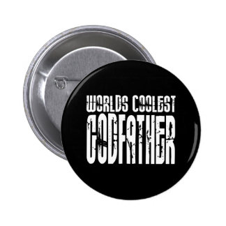 Baptism Christening Gifts Worlds Coolest Godfather 6 Cm Round Badge