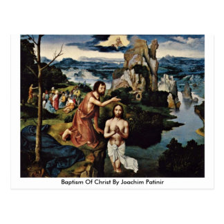 Baptism Of Christ By Joachim Patinir Postcards