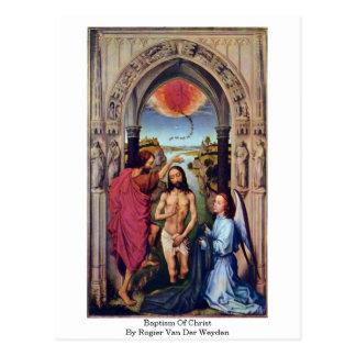 Baptism Of Christ By Rogier Van Der Weyden Postcard
