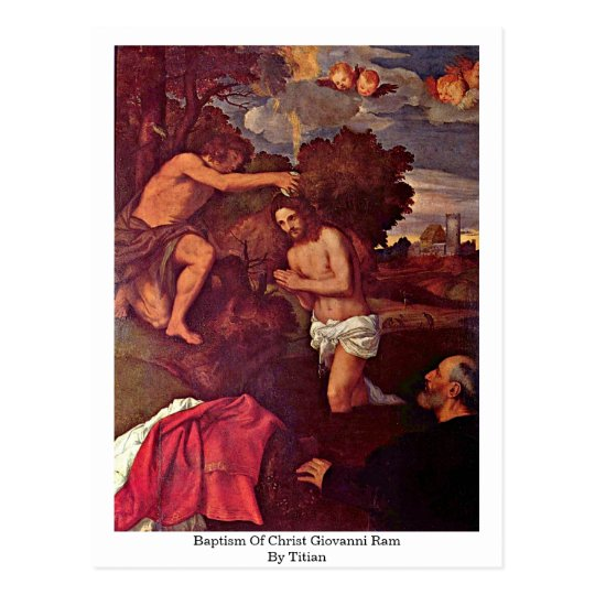 Baptism Of Christ Giovanni Ram By Titian Postcard