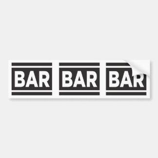 Bar Bar Bar Bumper Sticker