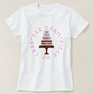 Bar Exam- Piece of Cake T-Shirt