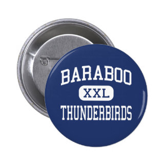 Baraboo Thunderbirds Middle Baraboo 6 Cm Round Badge