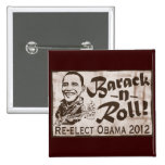 Barack and Roll Obama 2012 Gear 15 Cm Square Badge
