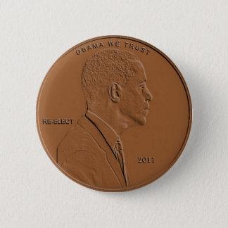 Barack Obama 2011 Penny Button Pin