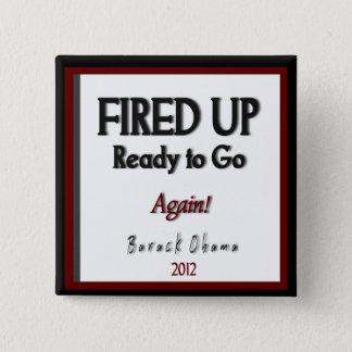 "Barack Obama 2012 ""Fired Up"" Campaign 15 Cm Square Badge"