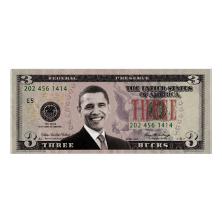 Barack Obama 3 Bill Poster