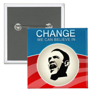 Barack Obama Change We Can Believe in 15 Cm Square Badge