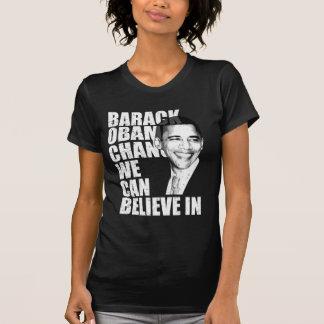 Barack Obama Change We Can Believe in Tshirts