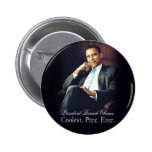 Barack Obama - Coolest. President. Ever. 6 Cm Round Badge
