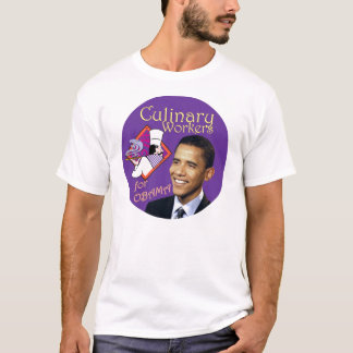 Barack Obama Culinary Workers For Obama T-Shirt