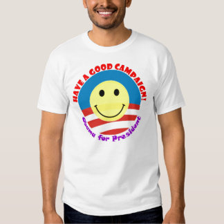 "Barack Obama ""Have A Good Campaign"" '60s Retro Tee Shirt"