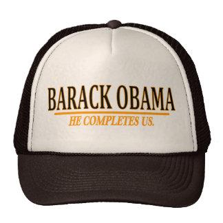 Barack Obama - He Completes Us. Trucker Hats