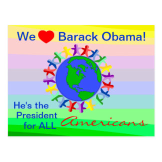 Barack Obama He s the President for All Americans Post Card