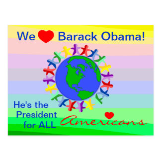 Barack Obama, He's the President for All Americans Postcard