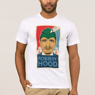 Barack Obama Hood Robin Hood Tee! ObamaHood.org T-Shirt