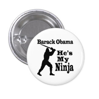Barack Obama  Is My Ninja 3 Cm Round Badge