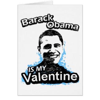 Barack Obama is my Valentine Card Cards