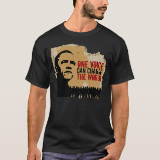 BARACK OBAMA-ONE VOICE CAN CHANGE THE WORLD B T-Shirt