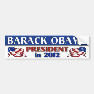 Barack Obama President  in 2012 Bumper Sticker