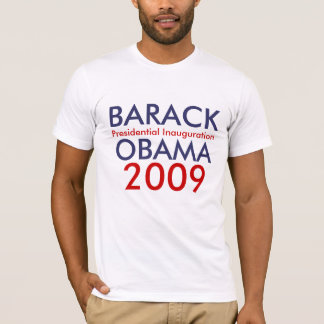 BARACK OBAMA, Presidential Inauguration, 2009 T-Shirt