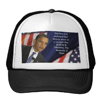 Barack Obama Quote on History Mesh Hats