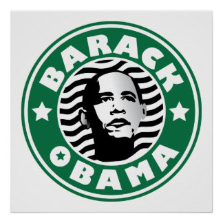 Barack Obama Star Caffeine  green star coffee buck Poster